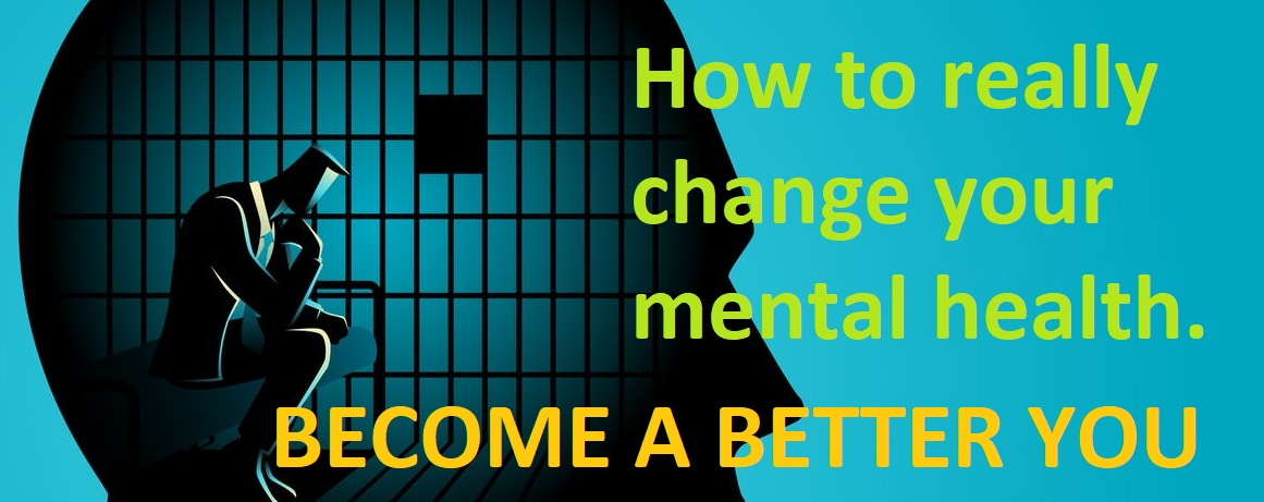 How to change your mental health
