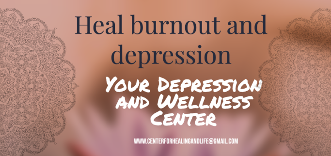 Heal burnout and depression